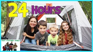 24 Hours Overnight In A Tent / That YouTub3 Family