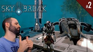 SKY BREAK #2 | TENGO NAVE!!! | Gameplay Español