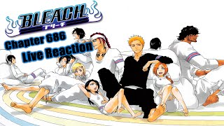 Bleach Chapter 686 Manga Live Reaction: End of Our Journey ブリーチ
