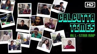 Calcutta Times All-Star Rap