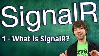 SignalR Tutorial 1 - What is SignalR?