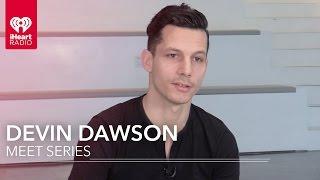 Devin Dawson   Meet Series
