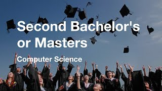 Second Degree - Bachelor's or Masters? (COMP SCI)