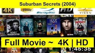 Suburban Secrets FuLL'MoVie'FrEe