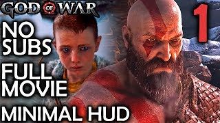 God Of War 4 All Cutscenes Full Movie Immersive HUD Gameplay - Part 1 - Kratos & Atreus No Subs