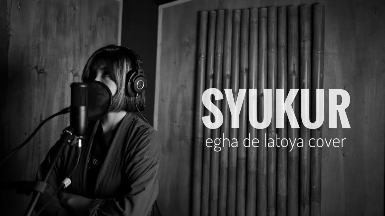 EGHA DE LATOYA SYUKUR