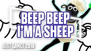 Just Dance 2018: Beep Beep I'm A Sheep by LilDeuceDeuce ft. BlackGryph0n & TomSka | Gameplay [US]