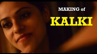 Making of KALKI | Hindi Hot Short Film | New Hindi Short Movie 2015