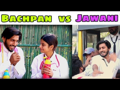 Bachpan Vs Jawani | Desi Vine | We Are One