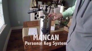 ManCan - a one-gallon, personal keg system, it's not a growler!
