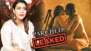 Kajol REACTS On Radhika Apte's LEAKED Hot Scene In Parched