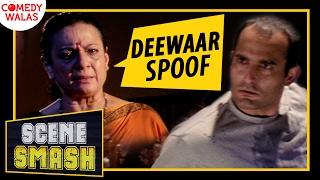 Deewar Spoof | Haan Main Reject Ho Gaya Hoon!!! Ft.(Akshaye Khanna) | Scene Smash