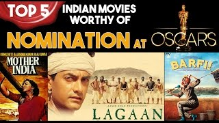 Top 5 - Indian movies that warranted an Oscar Nomination | SC#99