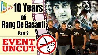Aamir Khan | Rang De Basanti Team Reunites To Commemorate 10 Years Of The Film | Event Uncut PART 2