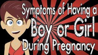 Symptoms of Having a Boy or Girl During Pregnancy