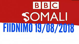 Idaacada Fiidnimo Caawa iyo Caalamka 19 08 2018 BBC Somali