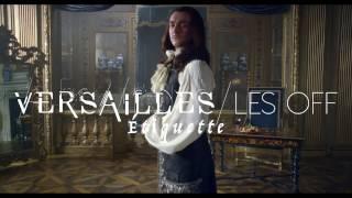Versailles Les OFF - Etiquette CANAL+ [HD]
