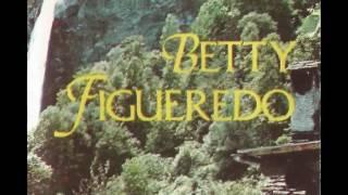 Betty Figueredo   Lado A