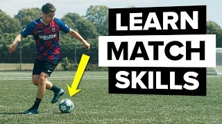 Learn 2 Effective Match Skills | Fool The Defender
