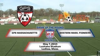 U.S. Open Cup Game of the Round - Round 1: Western Mass. Pioneers vs. Mass Premier Soccer (GPS)