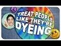 Treat People Like They