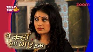 'Jodha' Becomes 'Ambika' in 'Yeh Kahan Aa Gaye Hum' | Telly Top Up