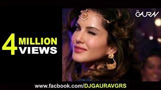 Laila Main Laila Remix  Dj Gaurav Grs  Raees  Shah Rukh Khan  Sunny Leone