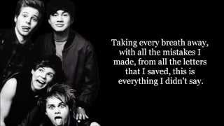 Everything I Didn't Say - 5 Seconds of Summer [Lyrics]