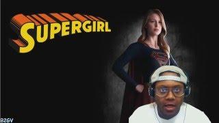 Supergirl Season 1 Episode  18 REACTION
