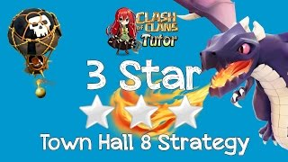 Clash of Clans TH8 Dragon 3 Star Best Clan Wars Attack Strategy