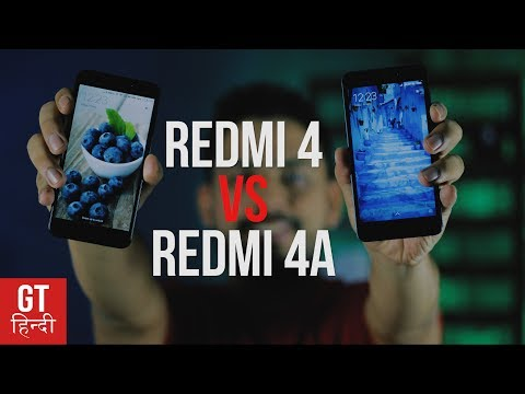 Redmi 4 vs Redmi 4A: Difference is Not Just 1000 Rs (Hindi-हिन्दी)