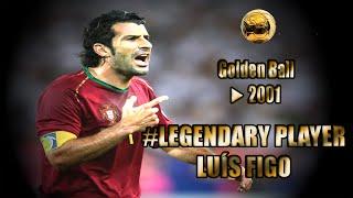LUÍS FIGO ● Legendary Player ● Skills, Goals
