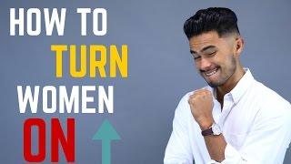 6 Things GUYS Do That Turn Girls ON