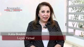 Profa. Kátia Boulos - Legale Virtual em 2013 !!!