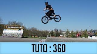 COMMENT FAIRE UN 360 EN BMX ? - TUTO EXPRESS DEBUTANT / HOW TO 360 ON BMX ?