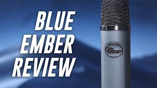 Blue Ember Streaming Mic Review / Test