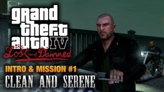 GTA: The Lost and Damned - Intro & Mission #1 - Clean and Serene (1080p)