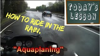 Lesson - how to ride a motorcycle in the rain or on wet roads.