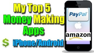 Top 5 Money Making Apps 2016| Android/iOS