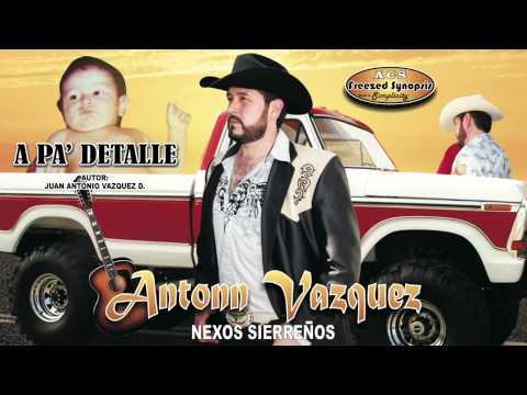 A Pa Detalle interpretada por su autor Antonn Vazquez