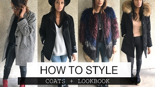 HOW TO STYLE COATS + LOOK BOOK