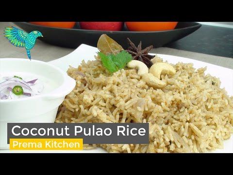 Coconut Milk Pulao, Biryani, Kobbari Annam, Thengai Paal Sadam, Kobbari Pulao