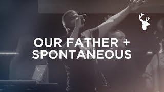 Our Father + Spontaneous - Alton Eugene | Bethel Worship