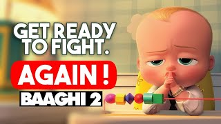 Get Ready To Fight Again | The Boss Baby | Animated Version | Baaghi 2