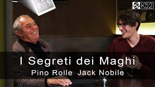 MAGIA CON LE MONETE  |  EIS 2 - con Jack Nobile e Pino Rolle  |  Produced by K52