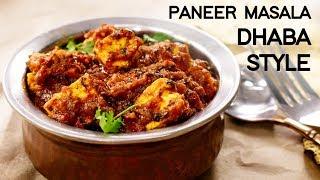 Paneer Masala Recipe - Dhaba Style Panner Dish   CookingShooking