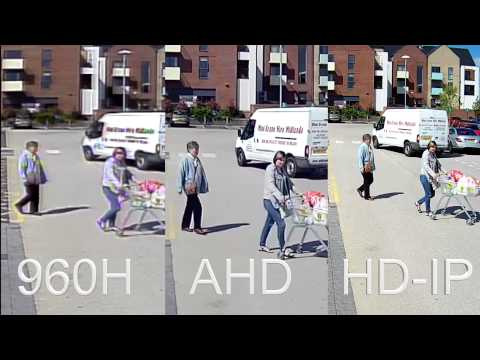 Compare CCTV Recordings, 960H vs AHD Version 1 720P vs HD-IP 1080P