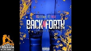 GetItIndy ft. Fresh - Back N Forth [Prod. By DJ-E] [Thizzler.com]
