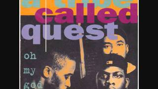 A Tribe Called Quest: Oh My God (Know Naim Remix)