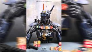 Chappie - Main Theme - Soundtrack OST Official